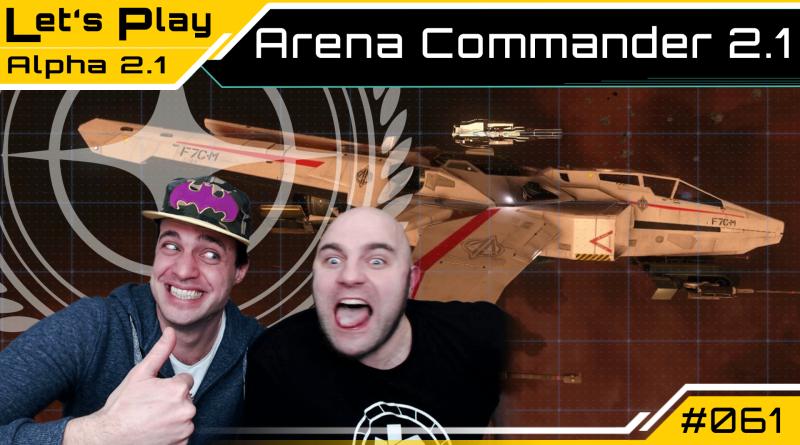 Crash / Lets Play / Arena Commander 2.1