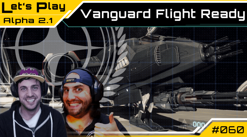 Crash / Let's Play / Vanguard flight ready