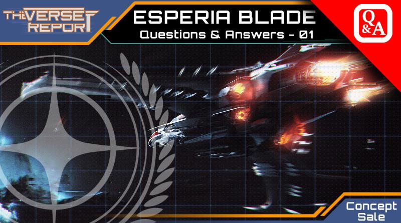 Crash / Verse Report / Esperia Blade Q&A