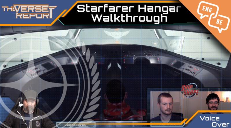 Crash / Verse Report / Voice Over Starfarer Hangar Walkthrough