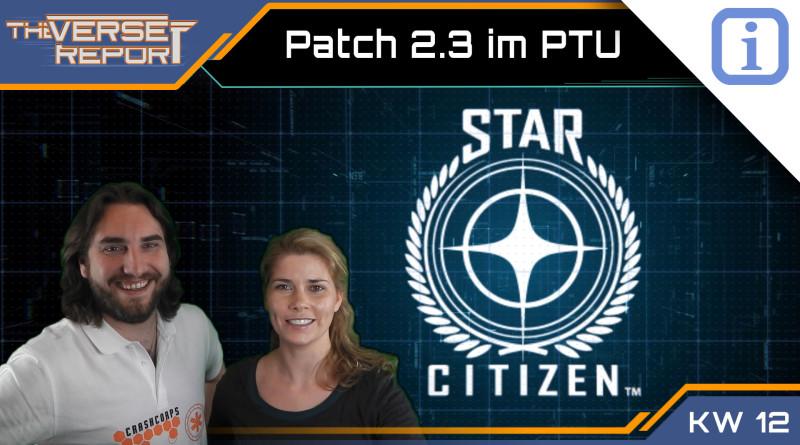 Crash / Verse Report / Patch 2.3 im PTU