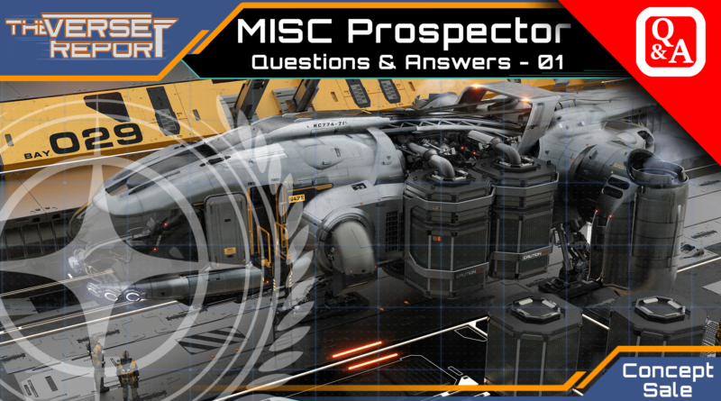 Crash / Verse Report / MISC Prospector Q&A - 1