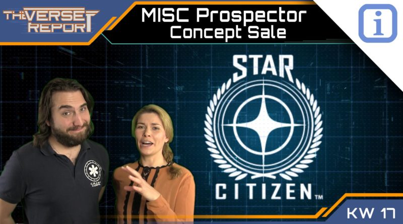 Crash / Verse Report / MISC Prospector Concept Sale