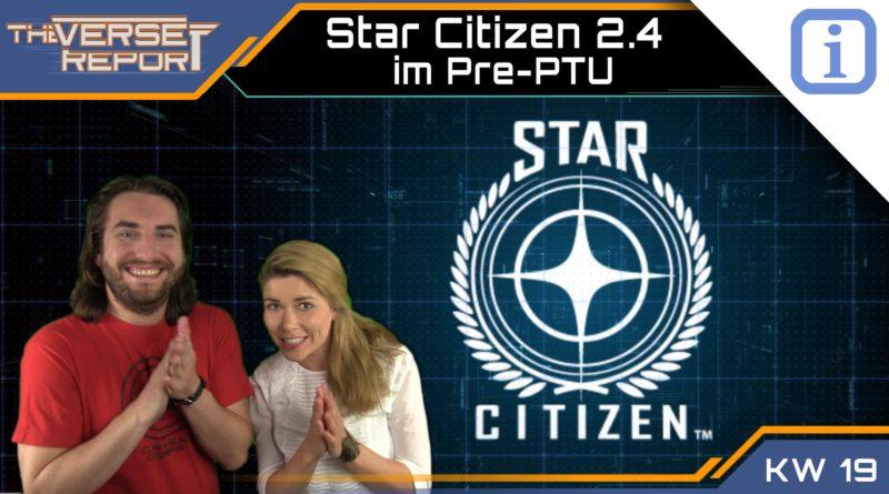 Crash / Verse Report / Star Citizen 2.4 im PTU