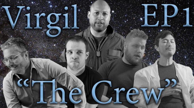Virgil EP1 - The Crew