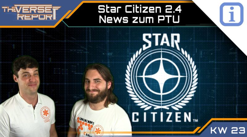 Crash / Verse Report / Star Citizen 2.4 PTU