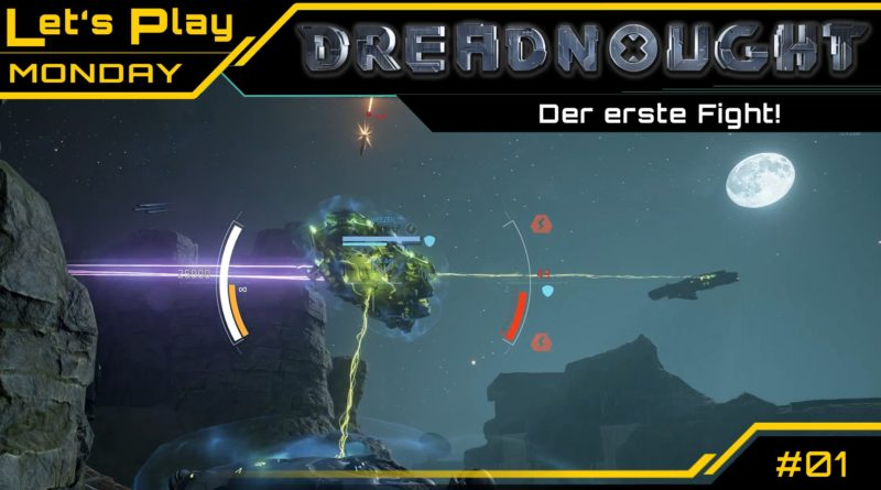 CRASH / Lets Play / Dreadnought