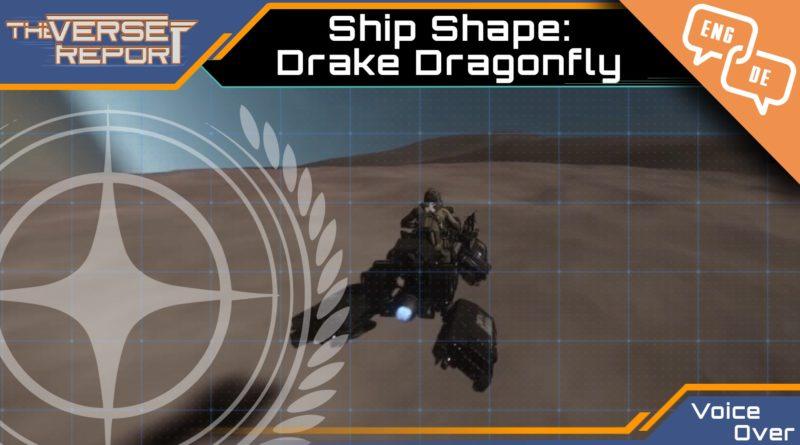 Crash / Verse Report / Ship Shape Drake Dragonfly