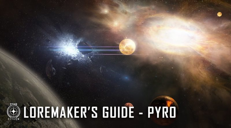 Loremaker's Guide to the Galaxy - Pyro