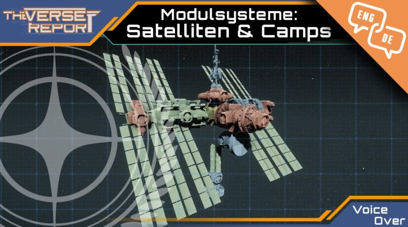 Crash / Verse Report / Modulsysteme: Satelliten & Camps