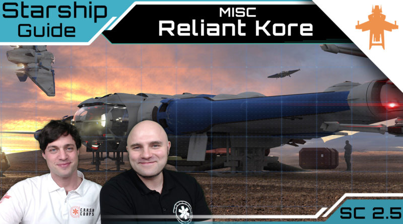 Crash / Starship Guide / MISC Reliant Kore