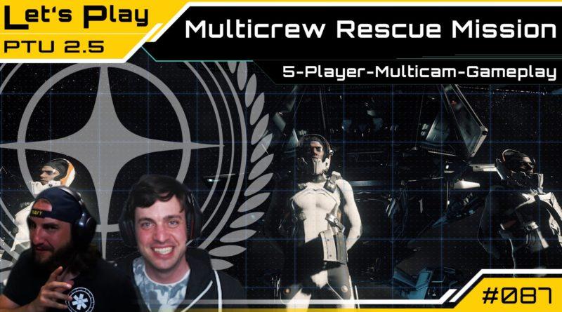 Crash / LetsPlay / MultiCrew Resuce Mission