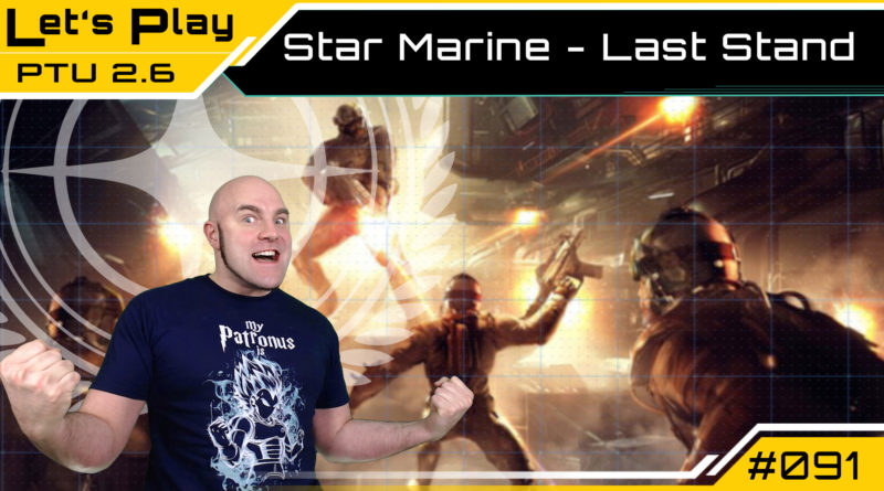 Crash / Lets Play / Star Marine Last Stand