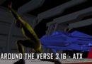 Around the Verse 3.16 – ATX