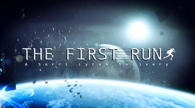 The First Run