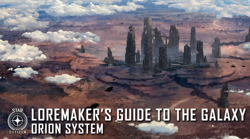 Loremaker's Guide to the Galaxy: Orion System