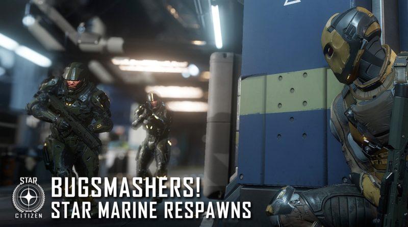 Bugsmashers! Star Marine Respawns