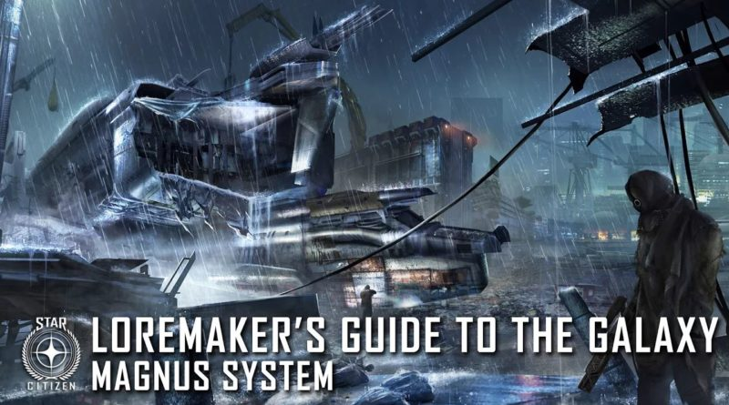 Loremaker's Guide to the Galaxy - Magnus System