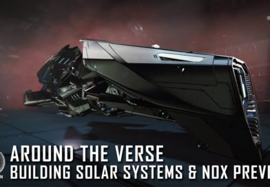 Around the Verse  –  Building Solar Systems & Nox Preview
