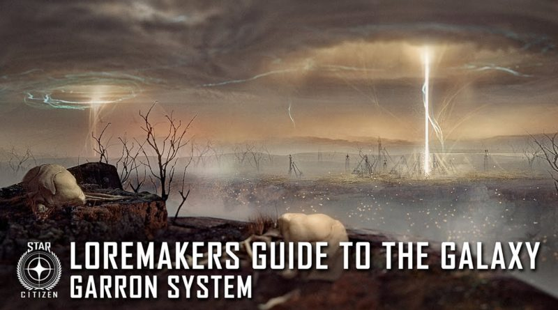 Loremaker's Guide to the Galaxy - Garron System