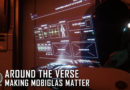 Around the Verse – Making MobiGlass Matter