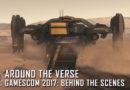 Around the Verse  –  Gamescom 2017: Behind the Scenes