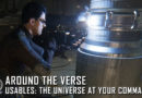 Around the Verse  –  Usables: The Universe at Your Command